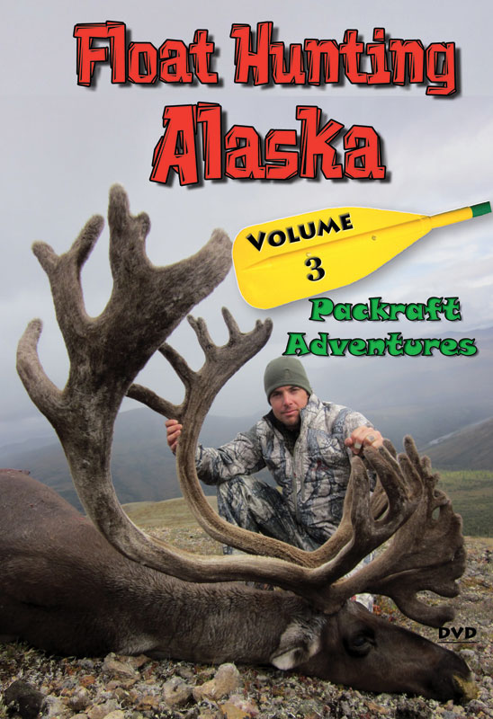 Float Hunting Alaska: Volume 3 DVD